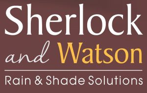 Sherlock and Watson | Rain and Shade Solutions